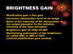 brightness gain