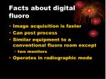 facts about digital fluoro