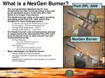 what is a nexgen burner