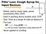 fitts law cough syrup for input devices