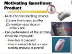 motivating questions product