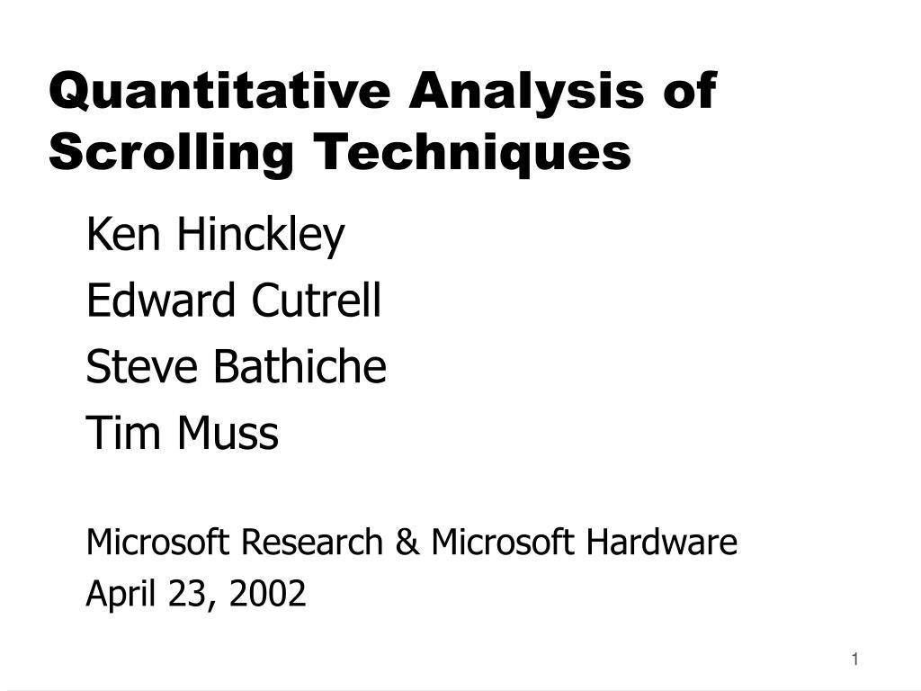 quantitative analysis of scrolling techniques l.