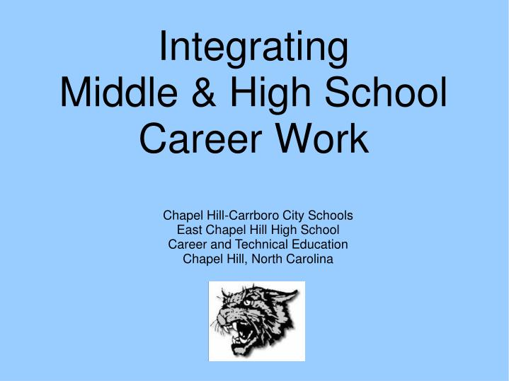 integrating middle high school career work n.