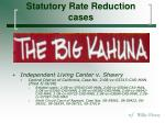 statutory rate reduction cases8