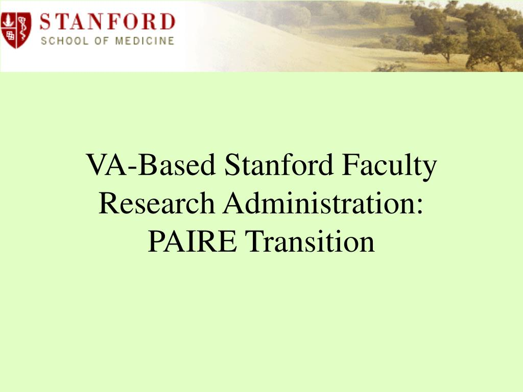 va based stanford faculty research administration paire transition l.