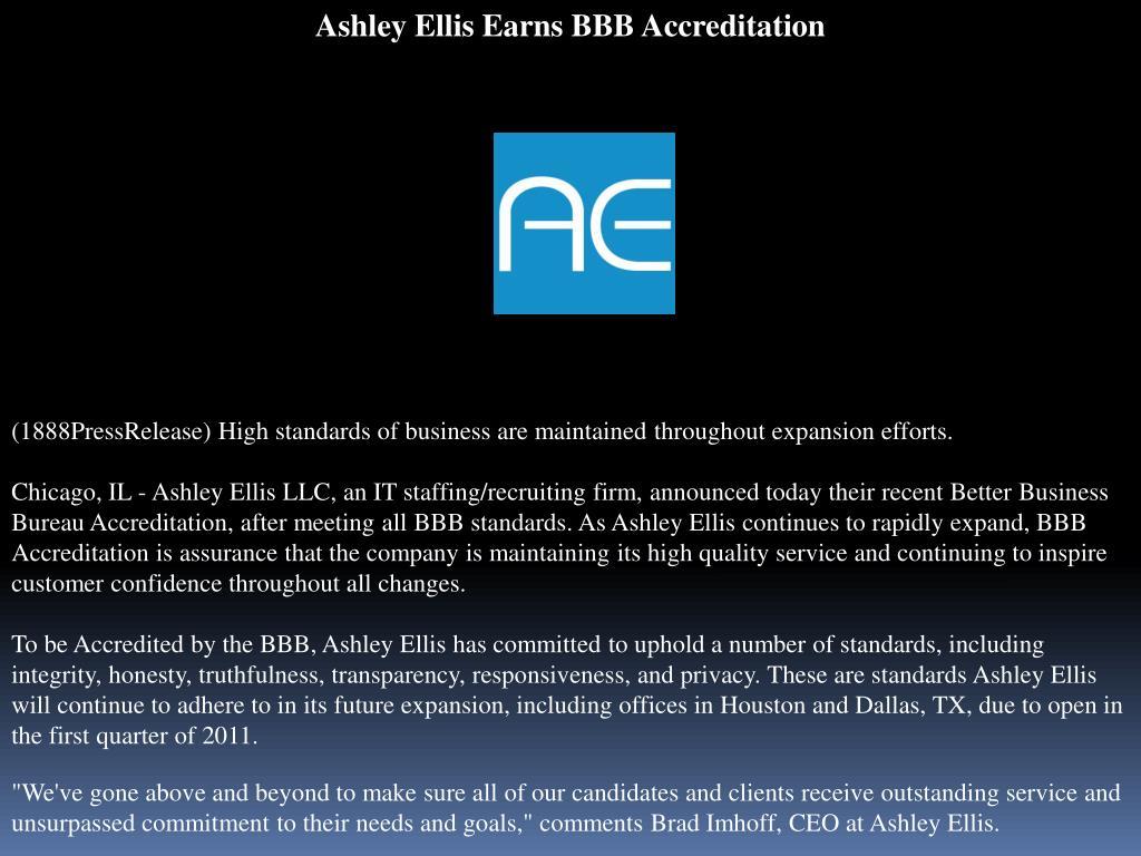 Ppt Ashley Ellis Earns Bbb Accreditation Powerpoint Presentation