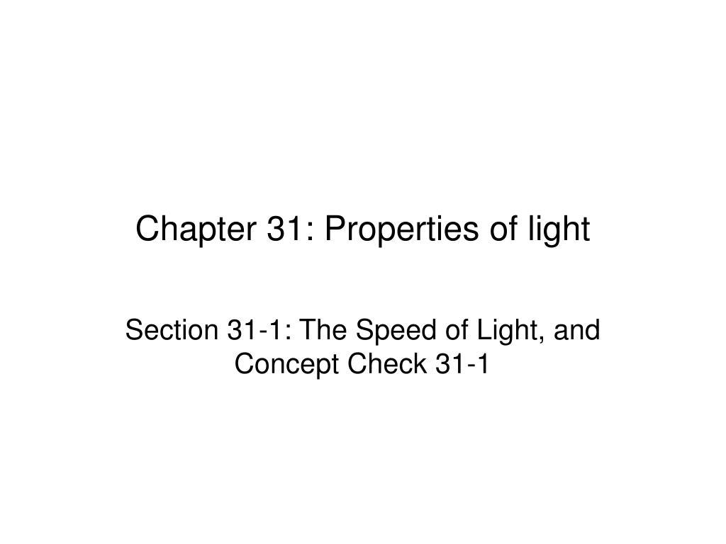chapter 31 properties of light l.