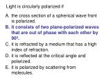 light is circularly polarized if77