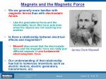 magnets and the magnetic force
