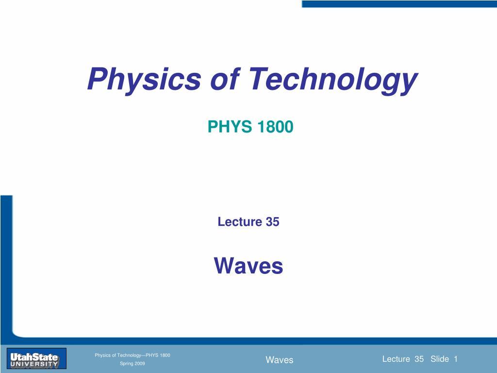 physics of technology phys 1800 l.