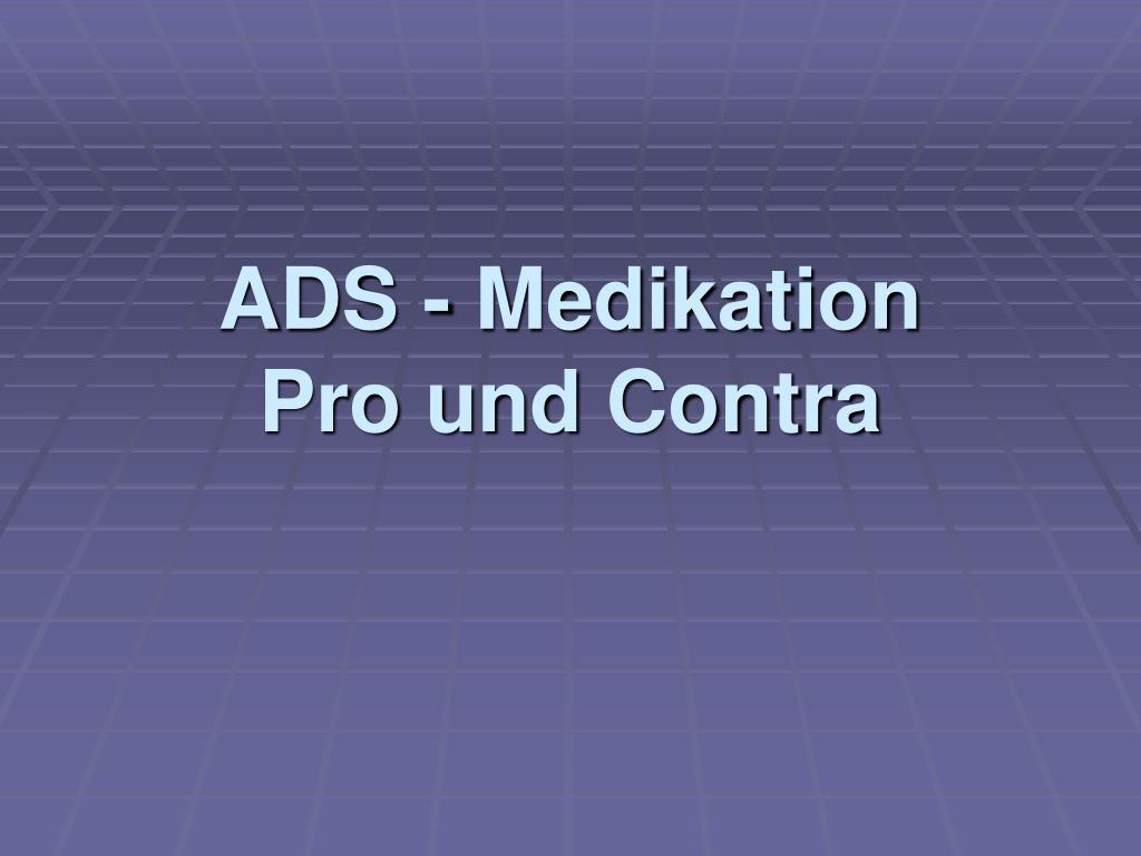 ads medikation pro und contra l.