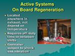 active systems on board regeneration
