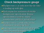 check backpressure gauge