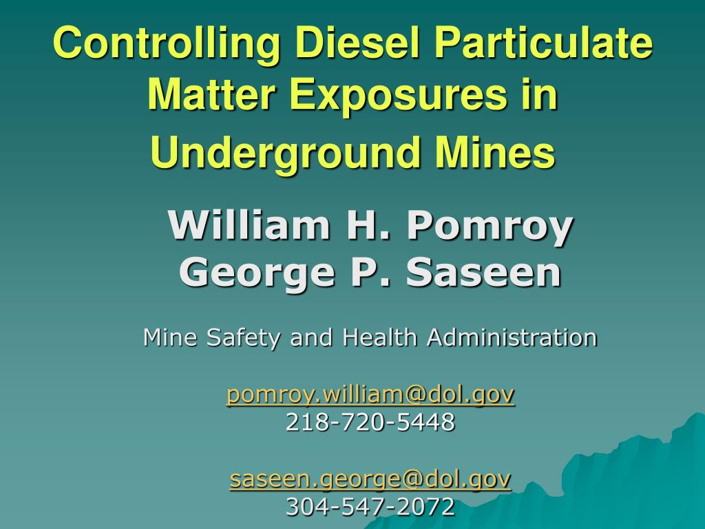 controlling diesel particulate matter exposures in underground mines l.