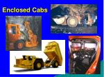 enclosed cabs