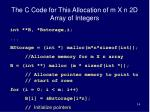 the c code for this allocation of m x n 2d array of integers