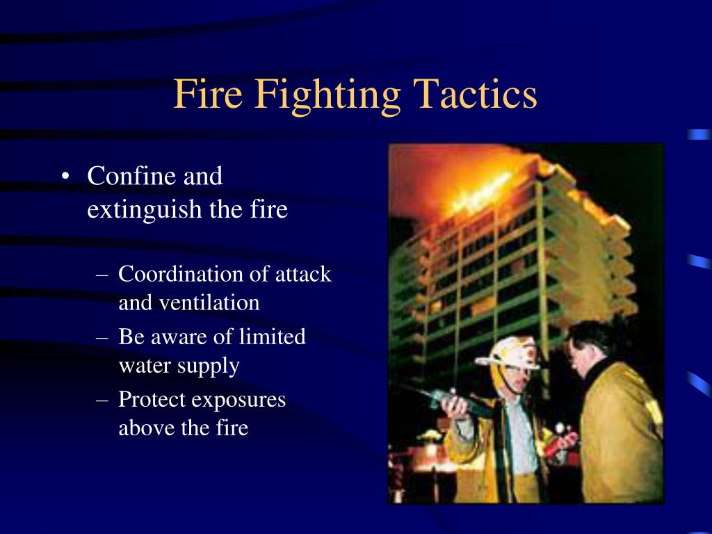 Fire Fighting Tactics