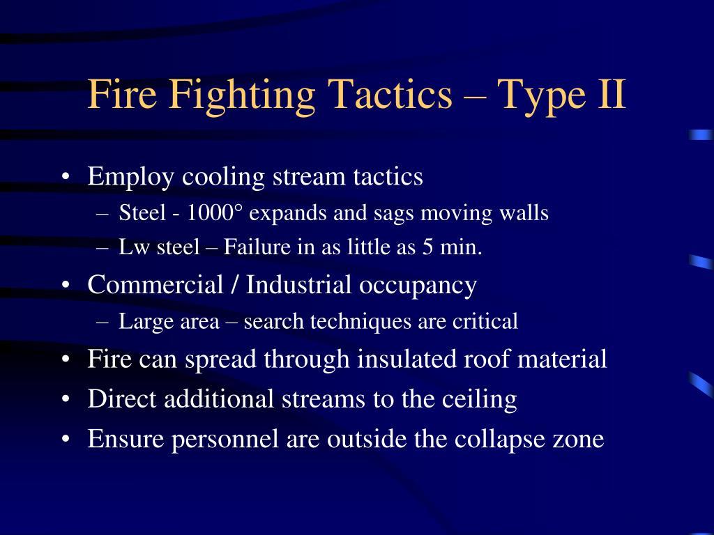 Fire Fighting Tactics – Type II