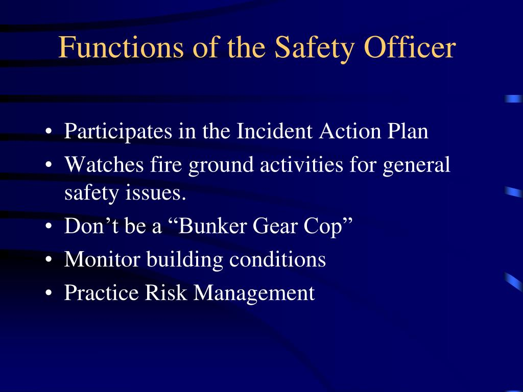 Functions of the Safety Officer