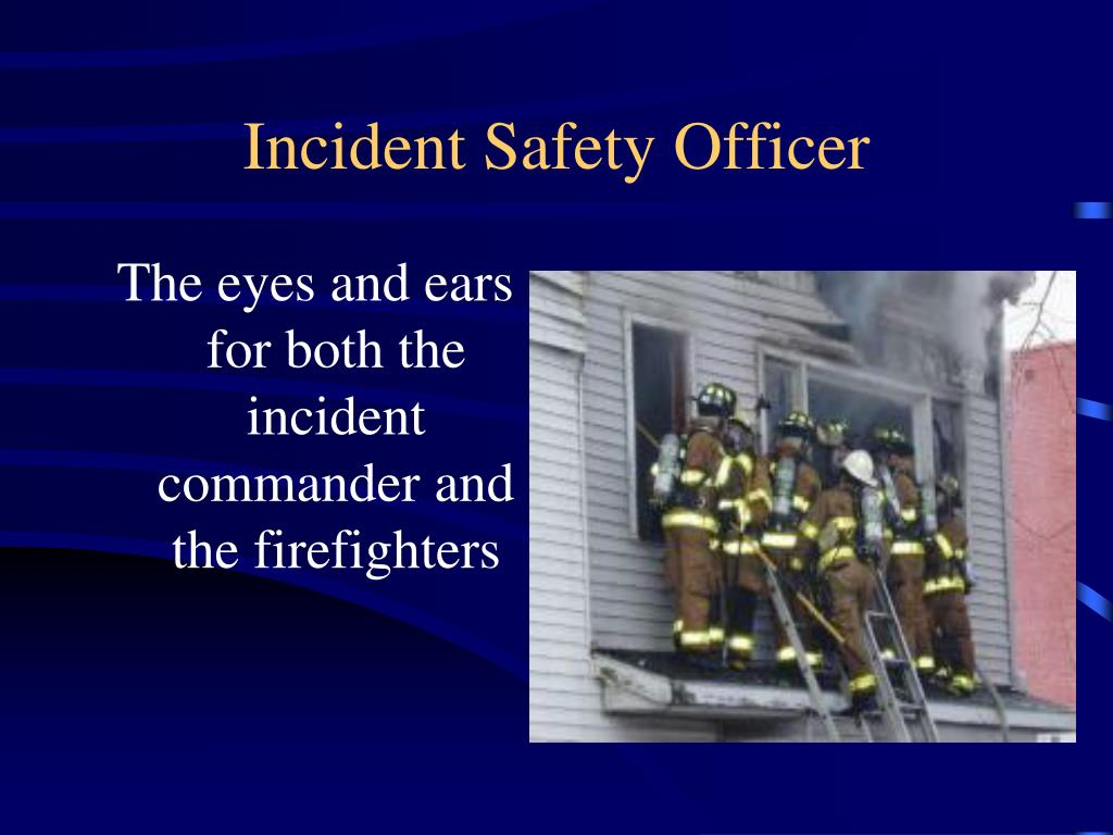 Incident Safety Officer