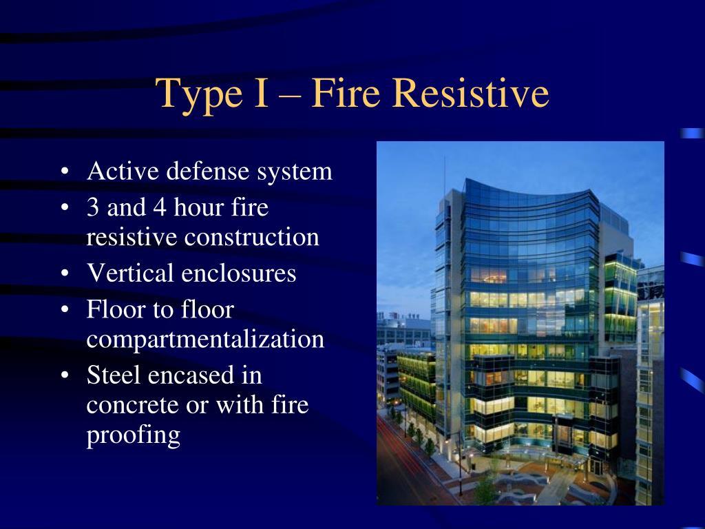Type I – Fire Resistive