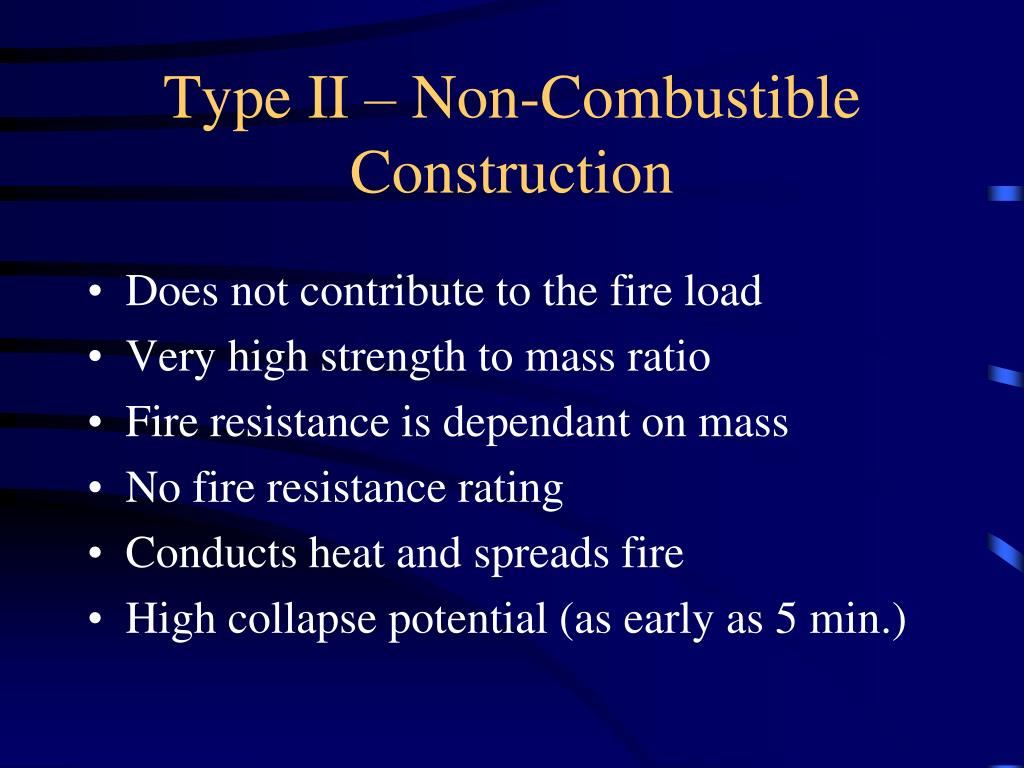 Type II – Non-Combustible