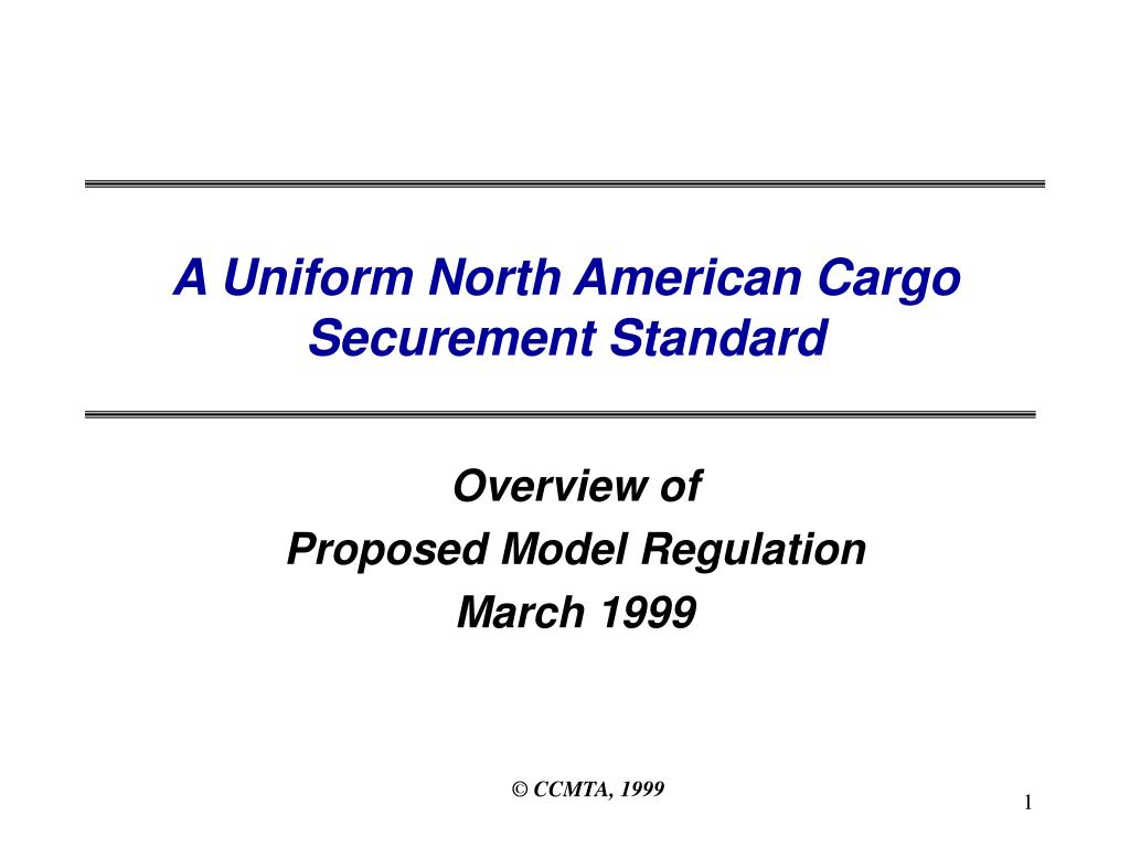 a uniform north american cargo securement standard l.