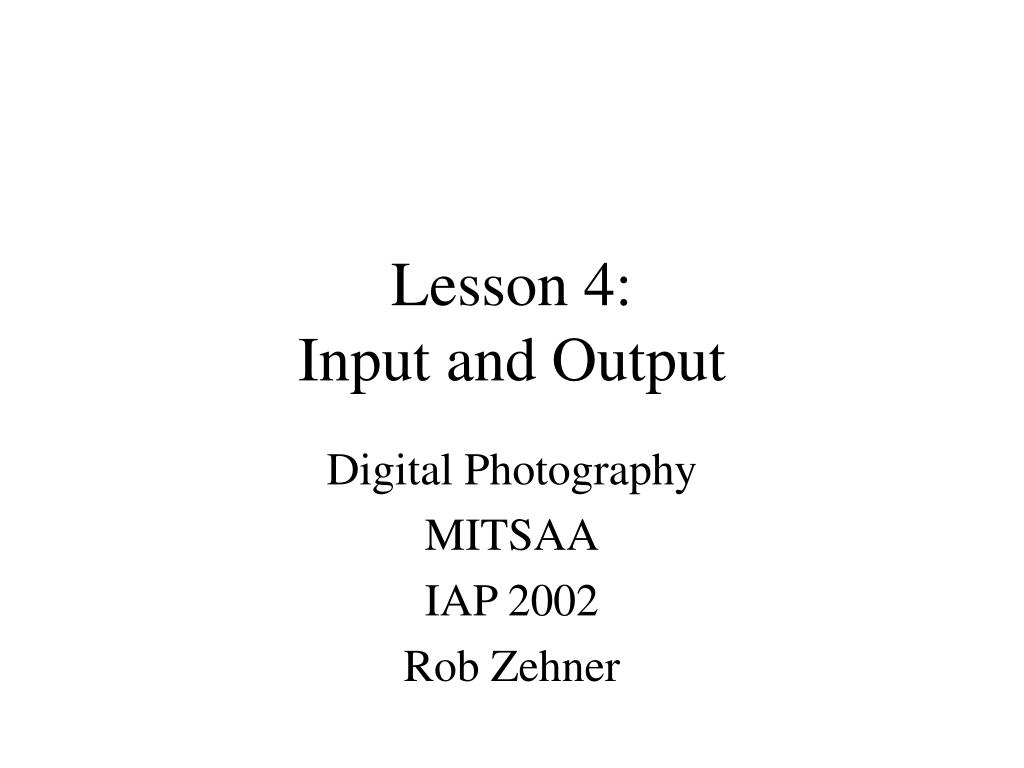 lesson 4 input and output l.
