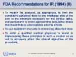 fda recommendations for ir 1994 ii
