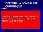 definir la lombalgie chronique