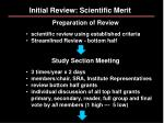 initial review scientific merit13