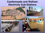 castlemeads and walham electricity sub stations