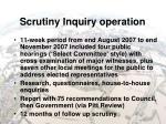 scrutiny inquiry operation