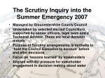 the scrutiny inquiry into the summer emergency 2007