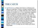 the catch1