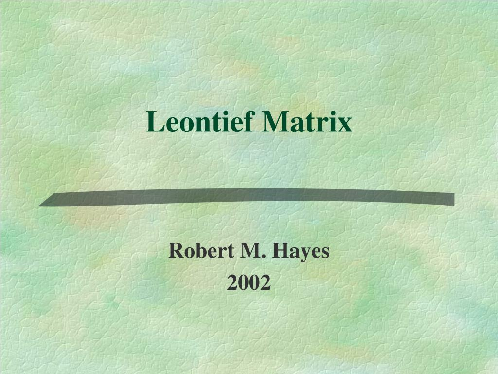 leontief matrix l.