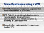 some businesses using a vpn