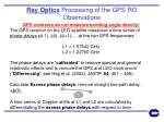 ray optics processing of the gps ro observations