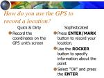 how do you use the gps to record a location