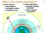 why is the system not perfect