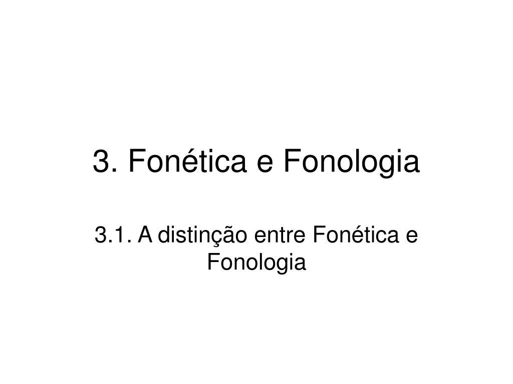 3 fon tica e fonologia l.