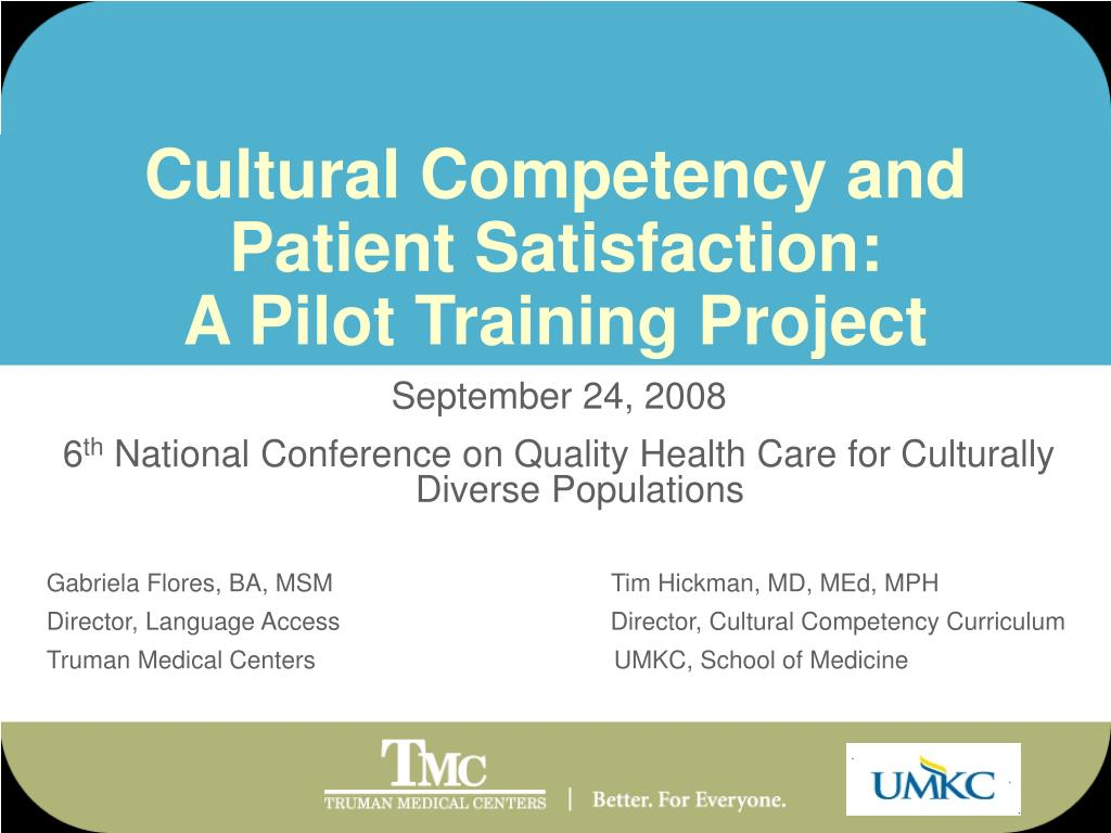 cultural competency and patient satisfaction a pilot training project l.