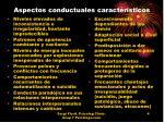 aspectos conductuales caracter sticos
