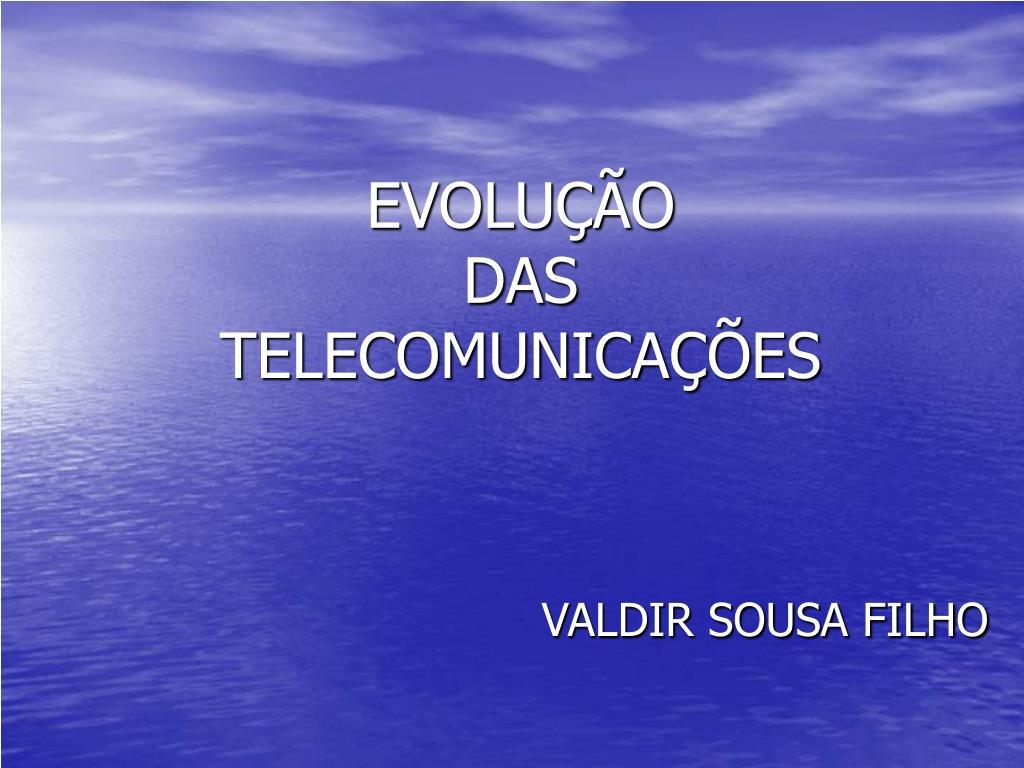 evolu o das telecomunica es l.