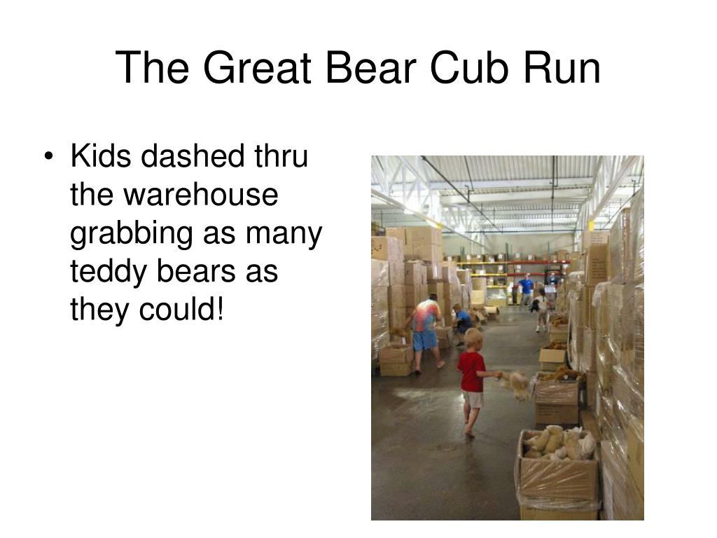The Great Bear Cub Run