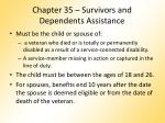 chapter 35 survivors and dependents assistance