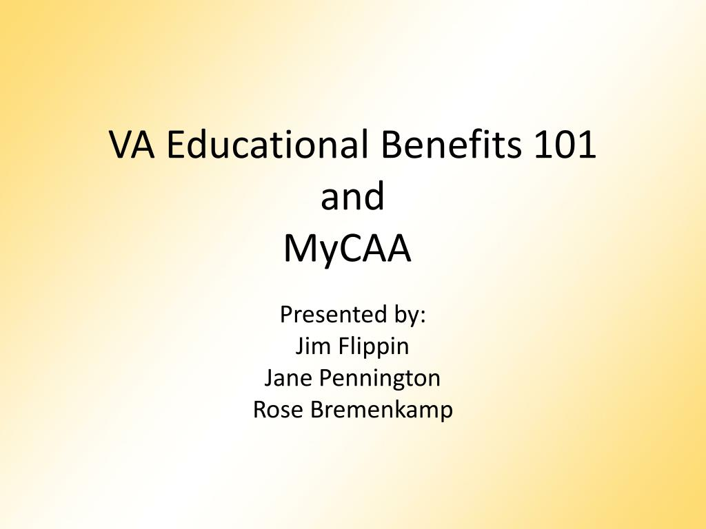 va educational benefits 101 and mycaa l.