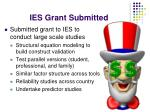 ies grant submitted