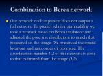 combination to berea network