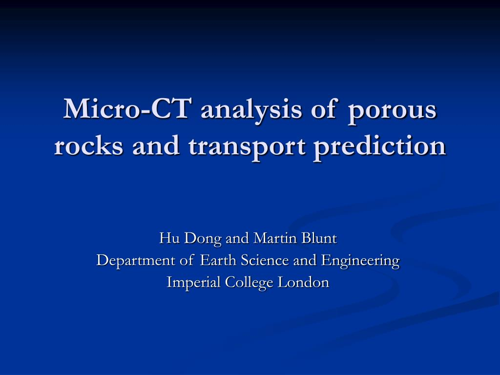 micro ct analysis of porous rocks and transport prediction l.